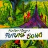 CD Mazur, Marilyn: Future Song