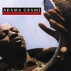 CD Drame, Adama: The Giant of the Djembe