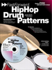 Zubraski, Dave: Fast Forward Hip Hop Drum Patterns (Buch + CD)