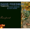 CD Friedman, David: Tambour...Earfood