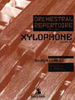 Carroll, Raynor: Orchestral Repertoire for the Xylophone Volume 2