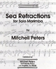 Peters, Mitchell: Sea-Refractions for Marimba