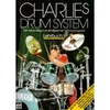 Weibel, Charlie: Charlie's Drum System Lehrbuch 1(+ CD)
