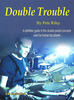 Riley, Pete: Double Trouble (Buch + CD)