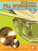 Richardson, Dawn: Fill Workbook for Drumset (Buch + CD)