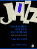 Weigert, Dave: Jazz Workshop for Bass and Drums (Buch + CD)