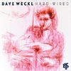CD Weckl, Dave: Hard Wired