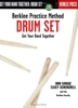Savage, Ron/Scheuerell, C.: Berklee Practice Method Drum Set (Buch + CD)