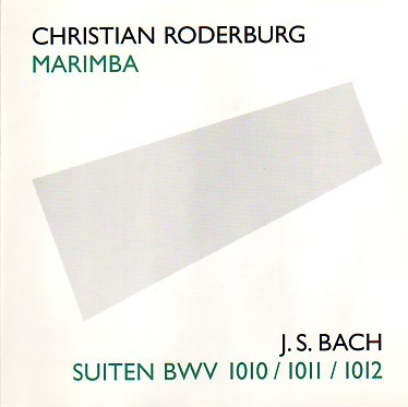 CD Roderburg, Christian: Bach-Suiten II BWV 1010-1012