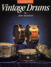 Aldridge, John: Guide to Vintage Drums