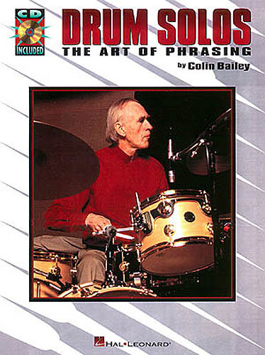Bailey, Colin: Drum Solos - The Art of Phrasing (Buch + CD)