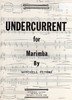 Peters, Mitchell: Undercurrent for Marimba