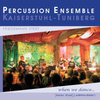 CD Percussion Ensemble Kaiserstuhl-Tuniberg: When we dance