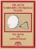 Grover, Neil/Whaley, Garwood: The Art of Tambourine and Triangle Playing