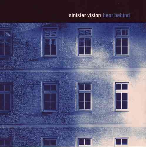 CD Sinister Vision: Hear Behind (1998)