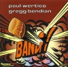 CD Wertico, Paul/Bendian, G.: Bang! (1996)