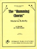 "Puccini, Giacomo: The ""Humming Chorus"" from Madama Butterfly for Marimba Ensemble (4 or 5 Player)"