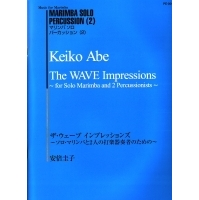 Abe, Keiko: The Wave Impressions for Solo Marimba and 2 Percussionists