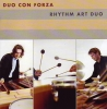 CD Rhythm Art Duo: Duo Con Forza
