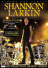 DVD Larkin, Shannon: Behind the Player