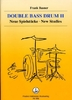 Basner, Frank: Double Bass Drum Band 2