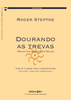 Steptoe, Roger: Dourando As Trevas for 2 Tubas (or Tuba and F-Horn) and Vibraphone