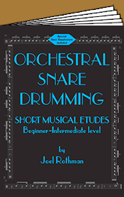 Rothman, Joel: Orchestral Snare Drumming Etudes (+ Duets)
