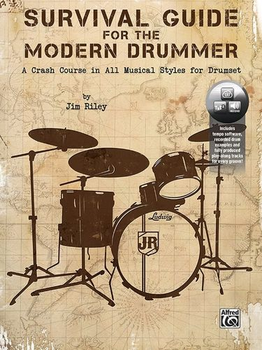 Riley, Jim: Survival Guide for the Modern Drummer