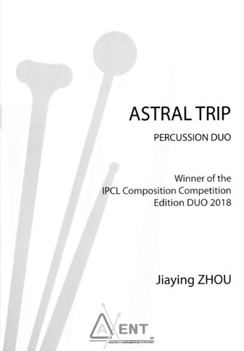 Zhou, Jiaying: Astral Trip for Percussion Duo