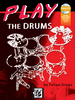 Drago, Felipe: Play the Drums (Book + MP3-CD)