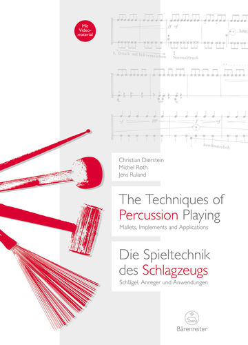 Dierstein, Christian/Roth, Michael/Ruland, Jens: The Techniques of Percussion Playing