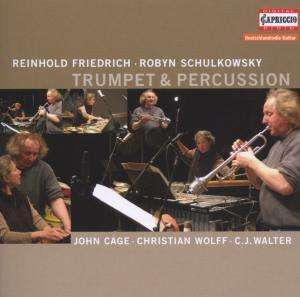 CD Friedrich, Reinhold/Schulkowsky, Robyn: Trumpet & Percussion