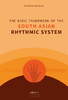 Wöhrlin, Dietrich: The Basic Framework of the South Asian Rhythmic System