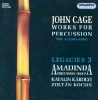 CD Cage, John: Works for Percussion Vol.2 Legacies 3 (Amadinda Perc.Group)