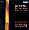 CD Cage, John: Works for Percussion Vol. 1 Legacies 2