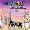 CD Hansen, Randy: Good Intentions