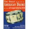 Cangany, Harry: The Great American Drums and the Companies that made them