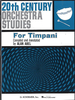 Abel, Alan: 20th Century Orchestra Studies for Timpani