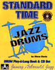 Davis, Steve: Standard Time for Jazz Drums (Buch + CD)