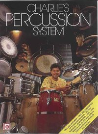 Weibel, Charlie: Charlie's Percussion System - (Buch und CD)