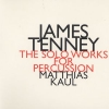 CD Tenney, James: The Solo Works for Percussion