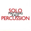 CD Kaul, Matthias: Solo Percussion