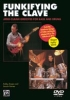 DVD Goines, Lincoln/Ameen, Robby: Funkifying the Clave (Afro-Cuban Grooves for Bass and Drums)