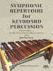 Cirone, Anthony: Symphonic Repertoire for Keyboard Percussion
