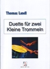 Landl, Thomas: Duets for two snare drums