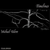 CD Udow, Michael: Timelines