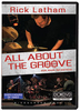 DVD Latham, Rick: All About the Groove