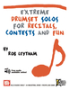 Leytham, Rob: Extreme Drumset Solos for Recitals, Contests and Fun