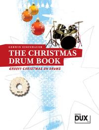 Eisenhauer, Gerwin: The Christmas Drum Book (Buch + CD)