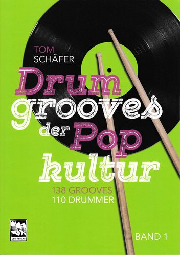 Schäfer, Tom: Drumgrooves der Pop Kultur Band 1